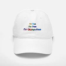 I'm Free I'm Free I'm Gluten- Baseball Baseball Cap