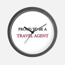 Proud to be a Travel Agent Wall Clock