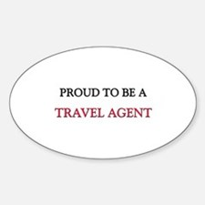 Proud to be a Travel Agent Oval Decal