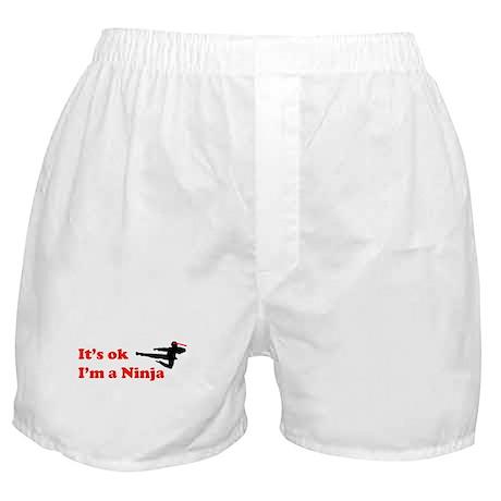 It's OK I'm a Ninja Boxer Shorts