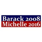 Barack 2008, Michelle 2016 bumper sticker