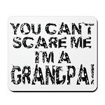 Scare Me - Grandpa Mousepad