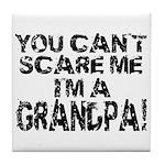Scare Me - Grandpa Tile Coaster