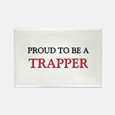 Proud to be a Trapper Rectangle Magnet