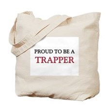 Proud to be a Trapper Tote Bag
