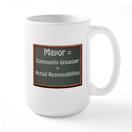 Mayor Vs. Community Organizer Large Mug