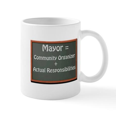 Mayor Vs. Community Organizer Mug