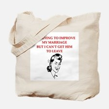 been married? tell them the t Tote Bag