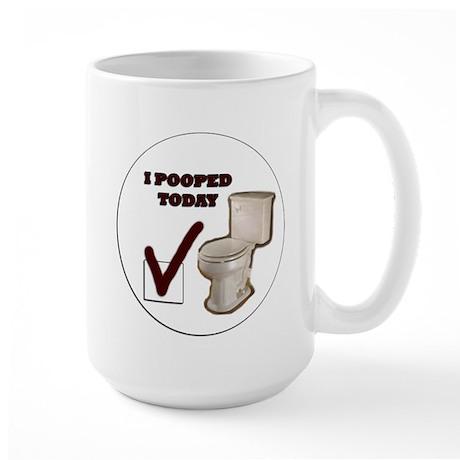 I Pooped Today Large Mug