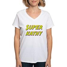 Super kathy Shirt