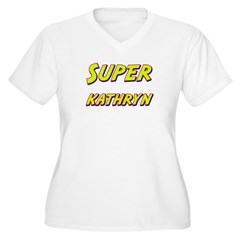 Super kathryn T-Shirt