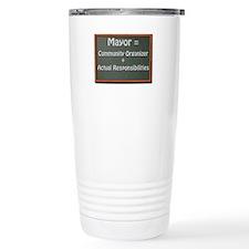 Mayor Vs. Community Organizer Travel Mug