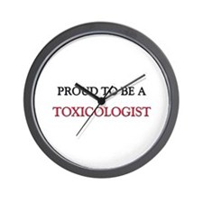 Proud to be a Toxicologist Wall Clock