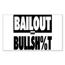No Bailout! Rectangle Decal