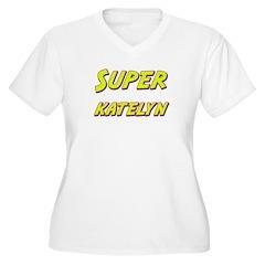 Super katelyn T-Shirt