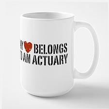My Heart Belongs to an Actuary Mug