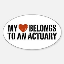 My Heart Belongs to an Actuary Oval Decal