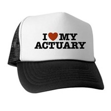 I Love My Actuary Trucker Hat