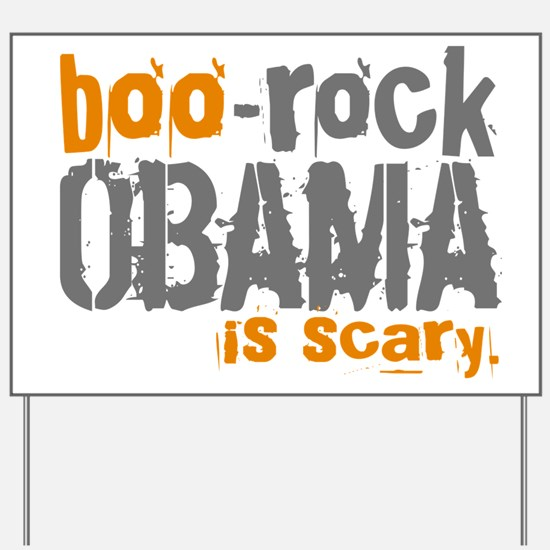 Boo-Rock Obama is Scary Yard Sign