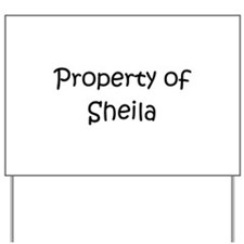 Unique Sheila Yard Sign