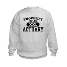 Property of an Actuary Sweatshirt