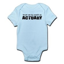 Trust Me My Mom's an Actuary Infant Bodysuit