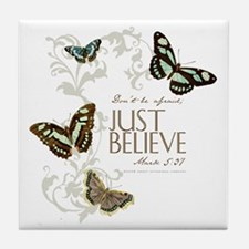 Just Believe Tile Coaster