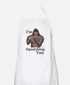 I'm Squatching You BBQ Apron