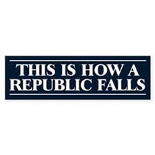 How a Republic Falls Bumper Bumper Sticker