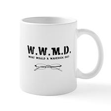 W.W.M.D. - What Would A Maver Mug