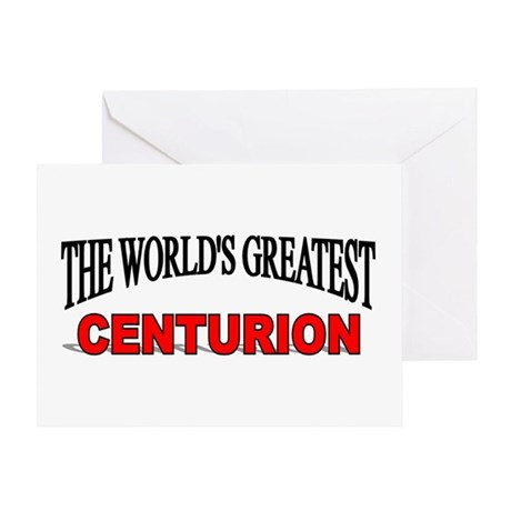 """The World's Greatest Centurion"" Greeting Card"
