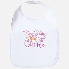 Dog Hair Is My Glitter T Shirt Baby Bib