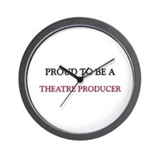 Proud to be a Theatre Producer Wall Clock