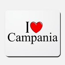 """I Love (Heart) Campania"" Mousepad"