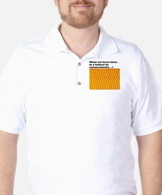 What we have here is a failur T-Shirt