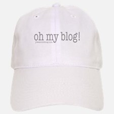 Oh My Blog! Baseball Baseball Cap