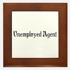 Unemployed Agent Framed Tile
