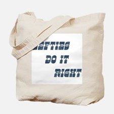 Lefties do it Right Tote Bag