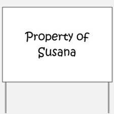 Unique Susana Yard Sign