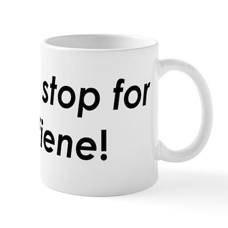 I always stop for /k/affiene! Mug