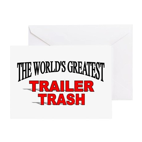 """The World's Greatest Trailer Trash"" Greeting Card"