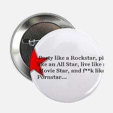 "rock star porn star 2.25"" Button"