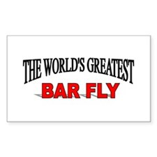 """""""The World's Greatest Bar Fly"""" Rectangle Decal"""