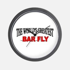 """The World's Greatest Bar Fly"" Wall Clock"