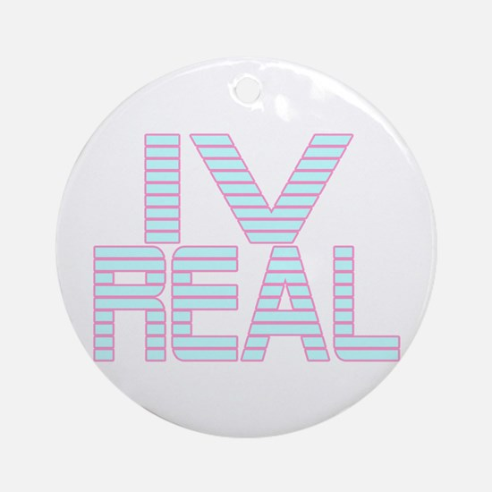 For Real LT Ornament (Round)