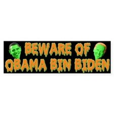 Beware of Obama Bin Biden Bumper Bumper Sticker