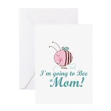 Bee A Mom Greeting Card