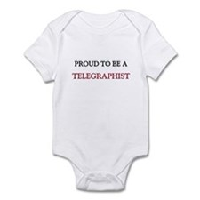 Proud to be a Telegraphist Infant Bodysuit