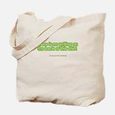 There's No Writing on Back Tote Bag
