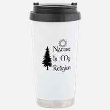 Nature Is My Religion Stainless Steel Travel Mug